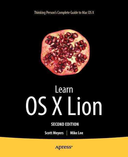 Learn OS X Lion By Meyers, Scott/ Lee, Mike