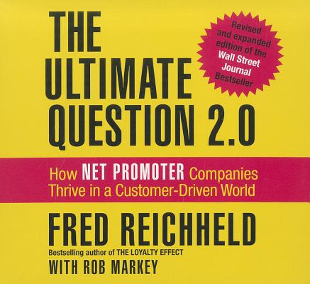 [CD] The Ultimate Question 2.0 By Reichheld, Fred/ Markey, Rob/ Synnestvedt, Erik (NRT)
